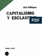 Eric Williams - Capitalismo y Esclavitud
