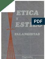 Etica y Estilo Falangistas Sigfredo Hillers de Luque