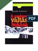 Bogar Laszlo - A Rendszerváltás bukása