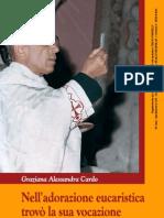Nell'Adorazione Eucaristica trovò la sua vocazione. Don Ruggero Caputo alla luce dei suoi nsegnamenti.