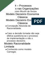 Capítulo 4 – Processos Decisórios nas Organizações