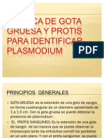 Tecnica de Gota Gruesa y Protis Para Identificar