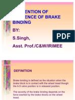 Brake Binding Prevention