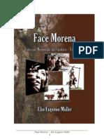Face Morena - Vol 5 - Coleção Memórias da Figueira