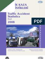 Trafik Kaza İstatistikleri  (Traffic Accident Statistics) - TÜİK