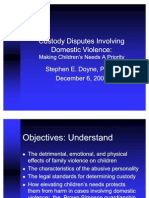 Custody Disputes Involving Domestic Violence