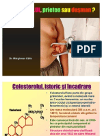 Colesterolul Amic Ori Inamic