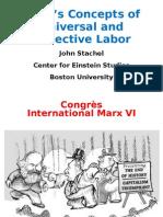 Marx on Universal and Collective Labor Nov 5 2010