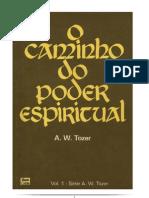 O Caminho Do Poder Espiritual - A.W. Tozer