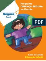 Programa CRIANCA SEGURA na escola (Brasil)