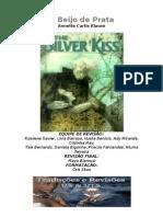 Annette Kurtis Klause - O Beijo de Prata (RS & RTS)