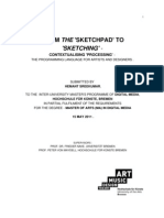 FROM THE 'SKETCHPAD' TO 'SKETCHING' - CONTEXTUALISING 'PROCESSING'