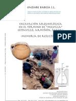 """Excavación Arqueológica en el Término de """"Mavilla"""" (Estavillo, Armiñón, Álava). Memoria de Resultados"""