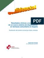 RESULTADOS CLÍNICOS Y ECONÓMICOS DE UN SISTEMA DE DISPENSACIÓN MIXTO