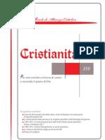 «Cristianità. Organo ufficiale di Alleanza Cattolica», anno XXXIX, n. 359 Piacenza gennaio-marzo 2011