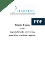 Estudio de casos sobre emprendimiento, innovación,creación y gestión de empresas