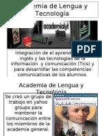 Academia de Lengua y Tecnología primera presentación