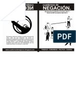 Cuadernos de Negación - 1 - Trabajo, comunidad, política y guerra. (2007 y 2011)