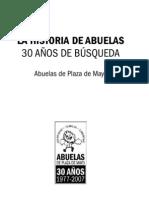 Abuelas de Plaza de Mayo 30 Años de Búsqueda