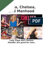 Gaga, Chelsea and Manhood