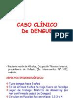 Caso Clinico de Dengue