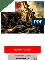 ROMANTISMO (Portugual e Brasil)