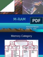 M-RAM  (Magnetoresistive – Random