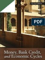 Money, Bank Credit, and Economic Cycles - Jesus Huerta de Soto