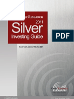 The Casey Research 2011 SILVER Investing Guide