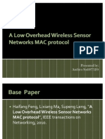 A Low Overhead Wireless Sensor Networks MAC Protocol