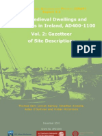 Early Medieval Dwellings and Settlements in Ireland, AD 400-1100, Volume 2