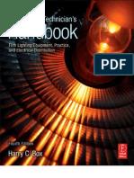 Set Lighting Technician's Handbook, 4th Edition Film Lighting Equipment, Practice, And Electrical Di