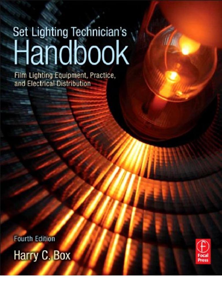 Set lighting technicians handbook 4th edition film lighting set lighting technicians handbook 4th edition film lighting equipment practice and electrical di filmmaking camera fandeluxe Gallery
