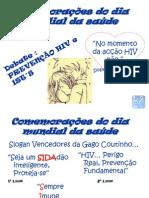 Comemorações do Dia Mundial da Saúde Dados Estatísticos