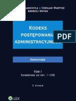 Kodeks postępowania administracyjnego. Komentarz. Tom I Komentarz do art.1-103; Tom II Komentarz do art.104-269