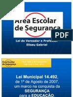 Lei da Área Escolar de Segurança - Município de São Paulo