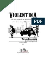 VIOLENTINA V1.1 [versão de playtest]