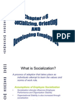 Socializing,Orienting Developing Employees-Chap 8