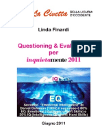 Questioning & Evaluating - InquietaMente 2011