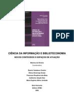 OLIVEIRA, Marlene de - Ciência da Informação e Biblioteconomia {novos conteúdos e espaços de atuação} [2005]