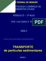 1ª aula - MOD II - SED - Processos transporte PARTE I-  alunos - 2009