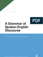 Grammar of Spoken English Discourse
