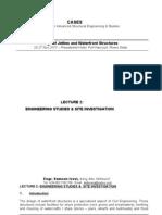 LECTURE 2 - Engineering Studies & Site Investigation