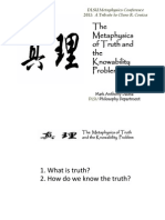 Metaphysics of Truth and the Knowability Problem (Lecture presented at the Metaphysics Conference - DLSU 2011)
