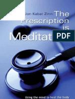 Prescription is Meditation