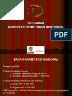 Kebijakan Akreditasi PNF 2011
