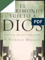 El MATRIMONIO SUJETO A DIOS-H. Norman Wright