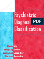 Psychiatric Diagnosis and Classification
