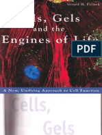 Pollack - Cells, Gels, And the Engines of Life