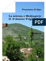 La Scienza e Medjugorje - II. Il dossier Frigerio, del dr. F. D'Alpa